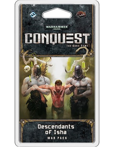 Warhammer 40K Conquest LCG: 06 Descendants of Isha