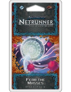 Netrunner LCG: 5.6 Fear the Masses