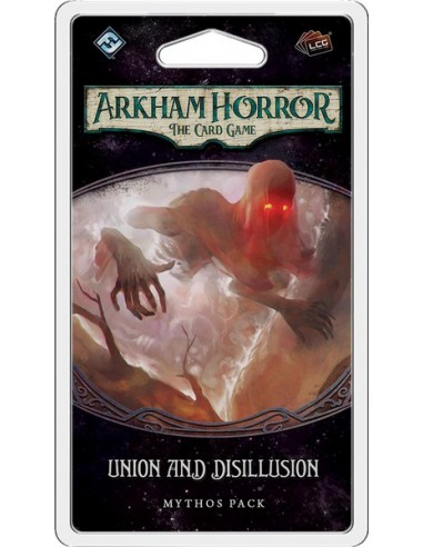 Arkham Horror LCG 4.4: Union and Disillusion